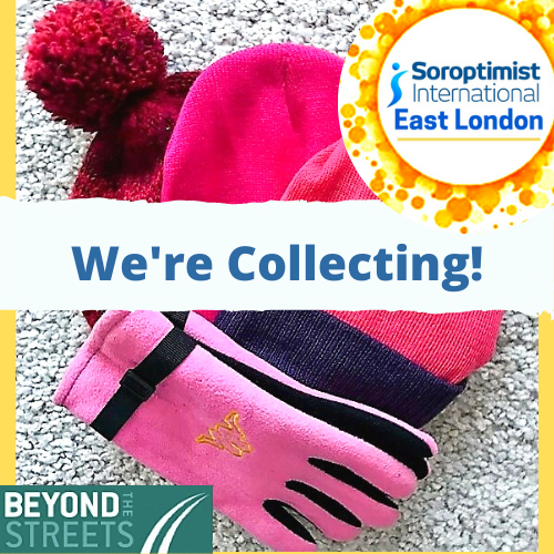 Soroptimist East London collecting hats & gloves for Beyond the Streets