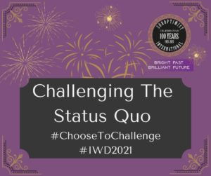 #ChoosetoChallenge the status quo