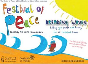We are collaborating with Sidcot school and participating in their Festival of Peace.